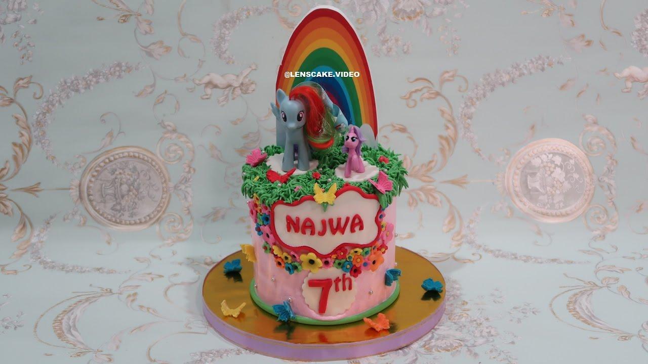 How To Make Birthday Cake For Girls My Little Pony Cara Membuat Kue Ulang Tahun