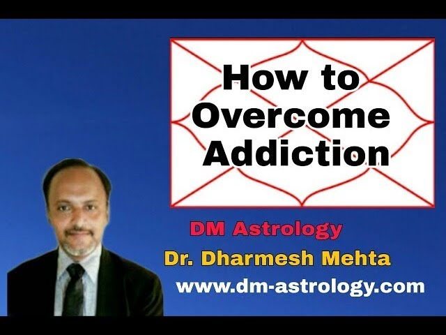 How to overcome from addiction by Dr Dharmesh Mehta