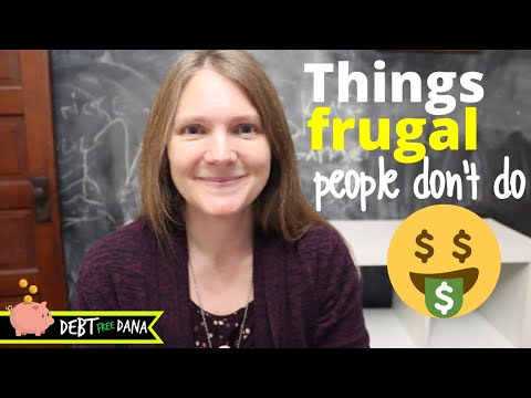 17 Things Frugal People Don't Do