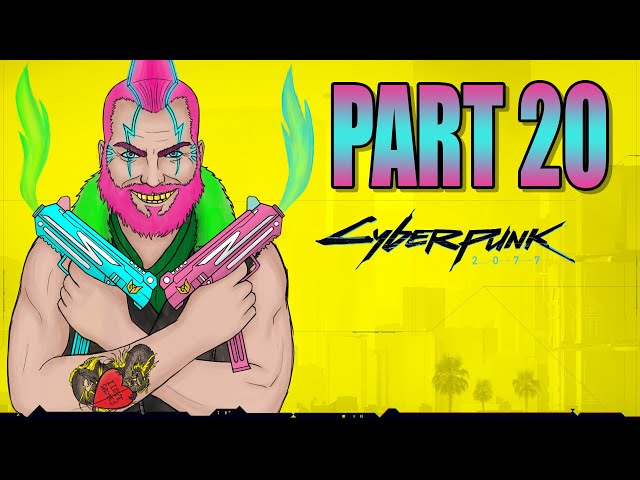 Cyberpunk 2077 part 20 - The Heist Goes Wrong!   Streetkid   Gameplay Let's Play