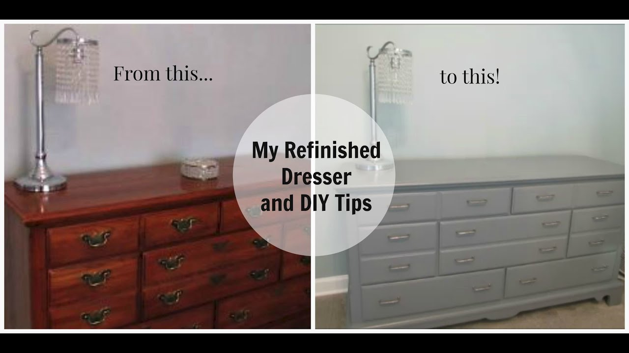 My Refinished Dresser And DIY Tips   YouTube