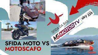 Sfida da Bar - Stg 25 - P1 - 26 09 2021 - Sfida moto contro motoscafo