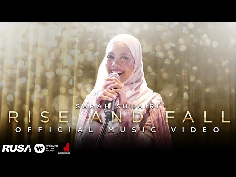 Sarah Suhairi - Rise And Fall [Official Music Video]