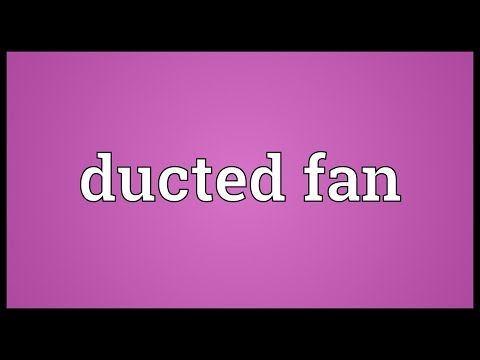Ducted fan Meaning