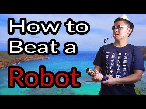 We Beat a Robot