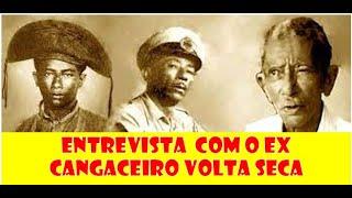 Entrevista com ex cangaceiro Volta Seca