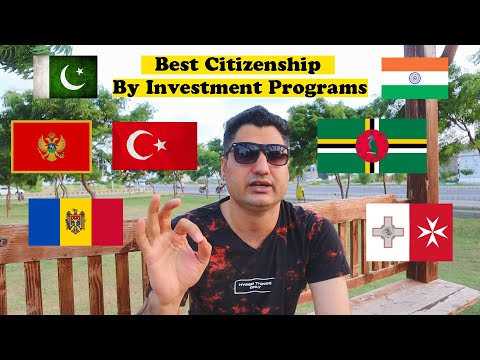 Best Citizenship By Investment Programs in 2021 (Top 10)
