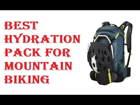 Best Hydration Pack For Mountain Biking 2018