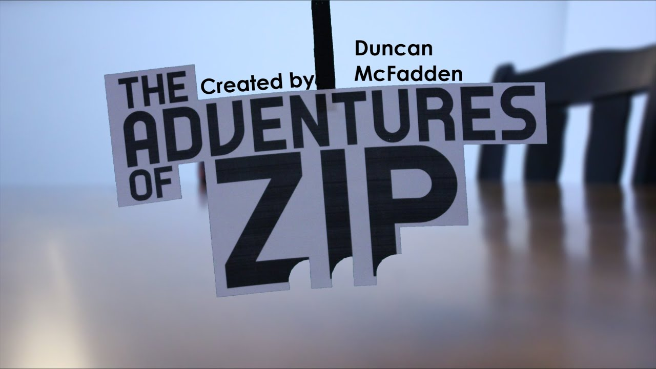 Z.I.P. on an Adventure [3/12]