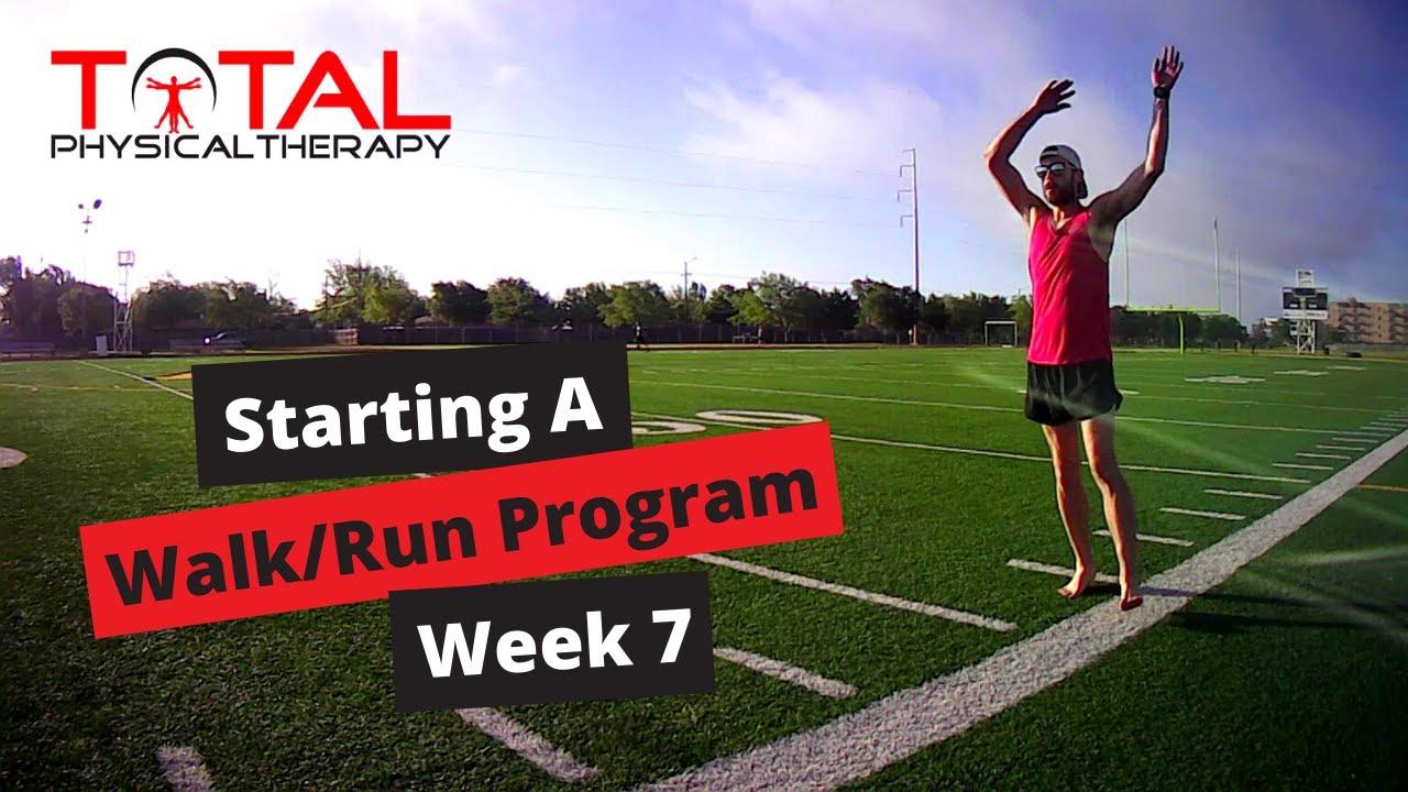 Starting a Walk/Run Program Week 7