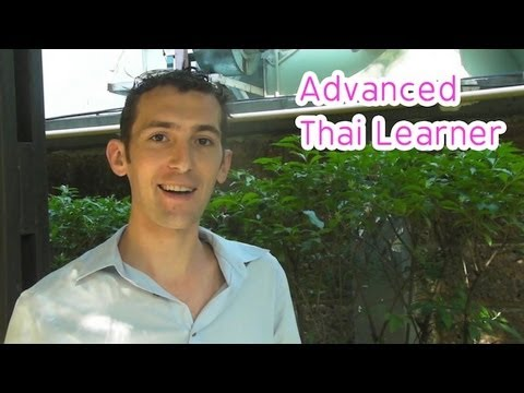 Speak Thai :Interviewed advanced Thai language learner