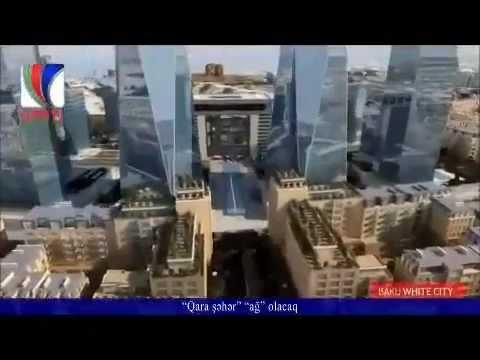 Baku White City - Azerbaijan's most ambitious 21st century architectural adventure