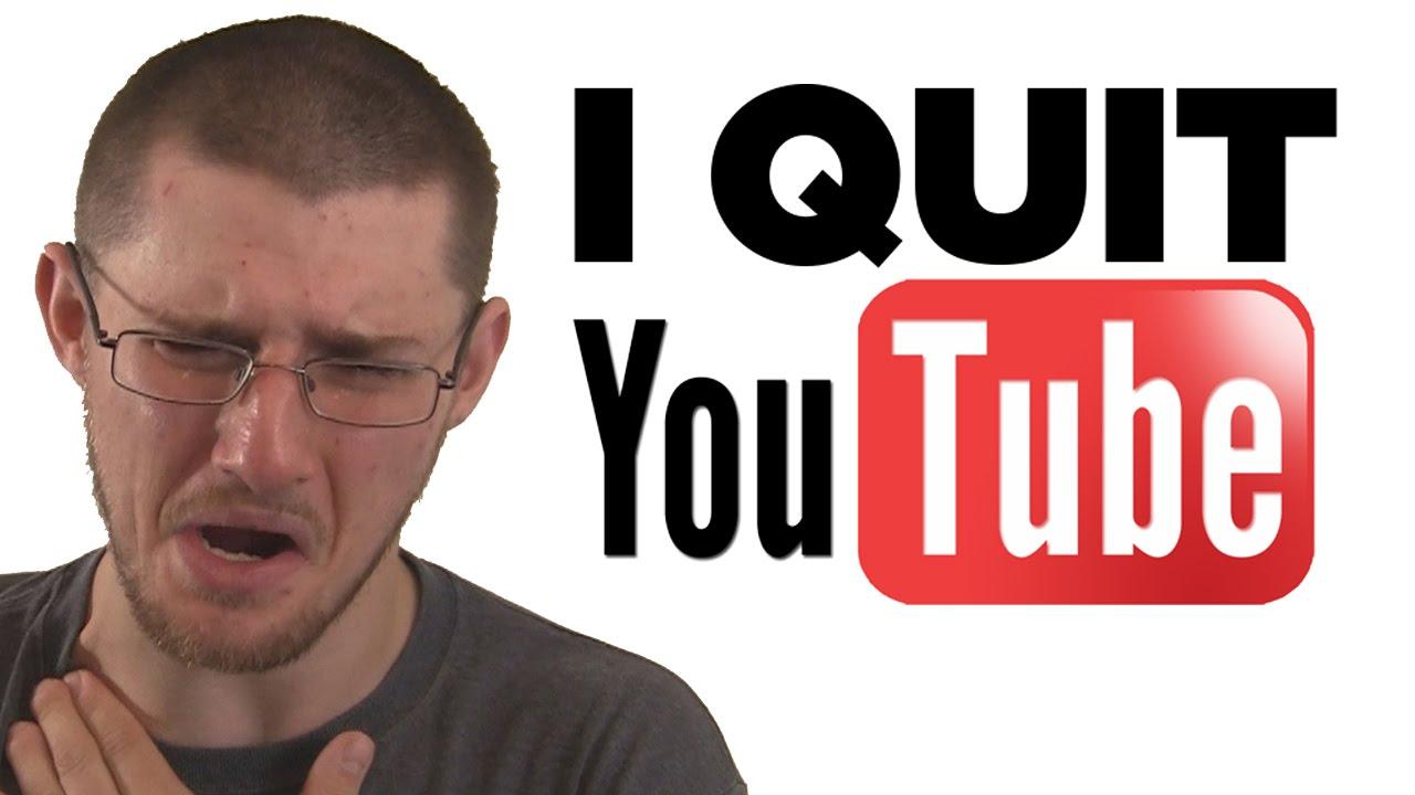 I Am Quitting Youtube Youtube