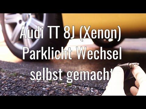 Parklicht wechseln Audi TT 8J Xenon