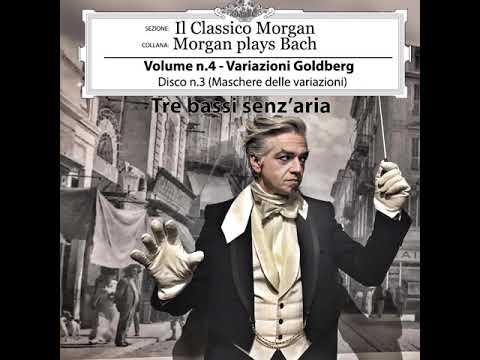 Morgan - Il Classico Morgan - Morgan plays Bach - Tre bassi senz'aria