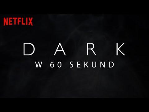Dark w 60 sekund   Netflix