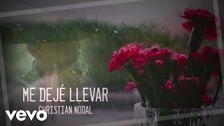 Christian Nodal - Me Dejé Llevar (Lyric Video)