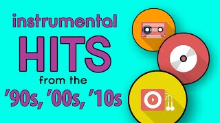 Download Instrumental Hits | '90s, '00s, & '10s Pop Music Playlist