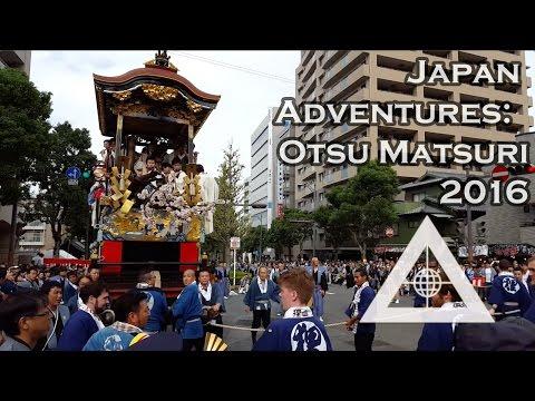 Japan Adventures: Otsu Matsuri 2016
