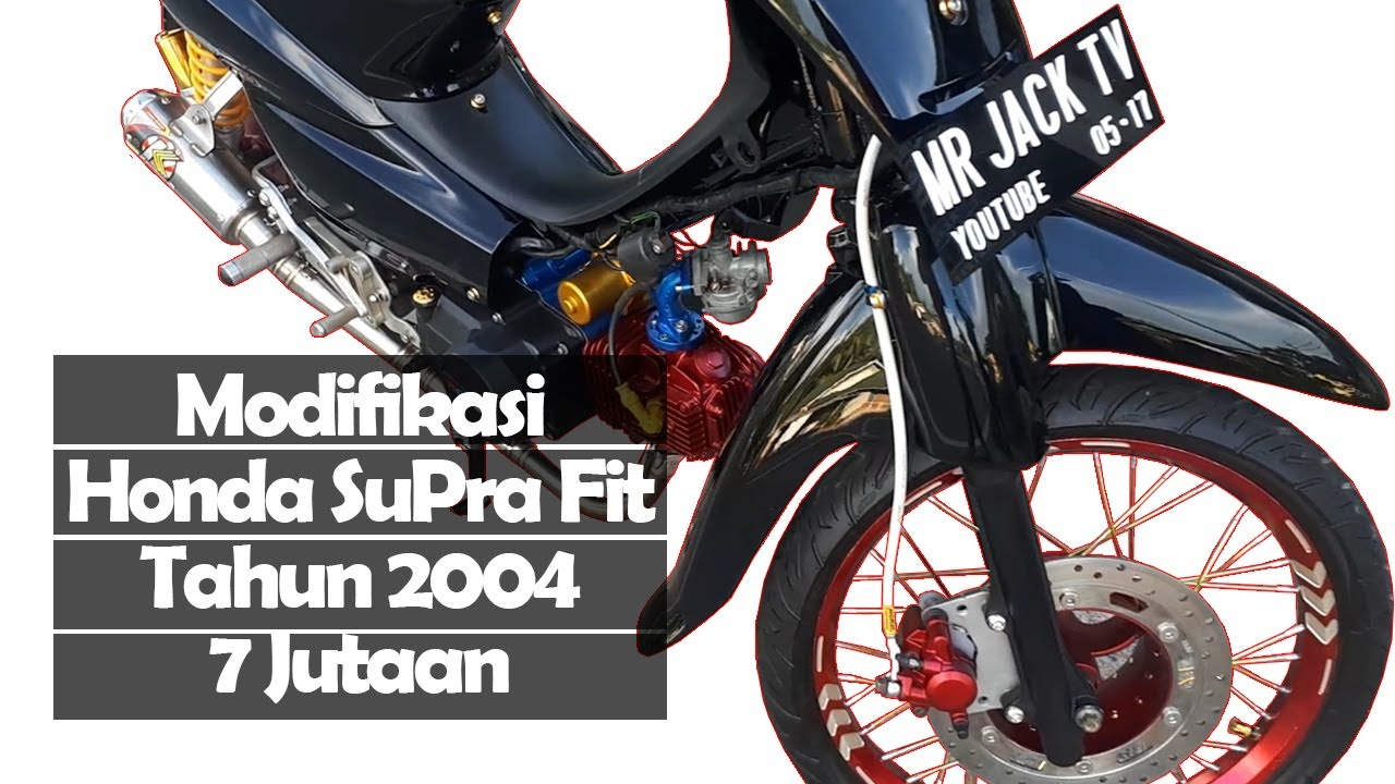 MODIFIKASI HONDA SUPRA FIT TAHUN 2004 YouTube