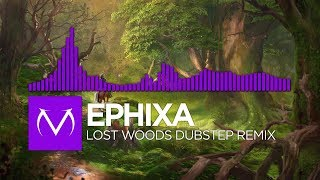 [Dubstep] - Ephixa - Lost Woods Dubstep Remix