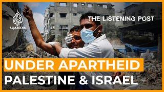 From Sheikh Jarrah to Gaza: Journalism under apartheid | The Listening Post