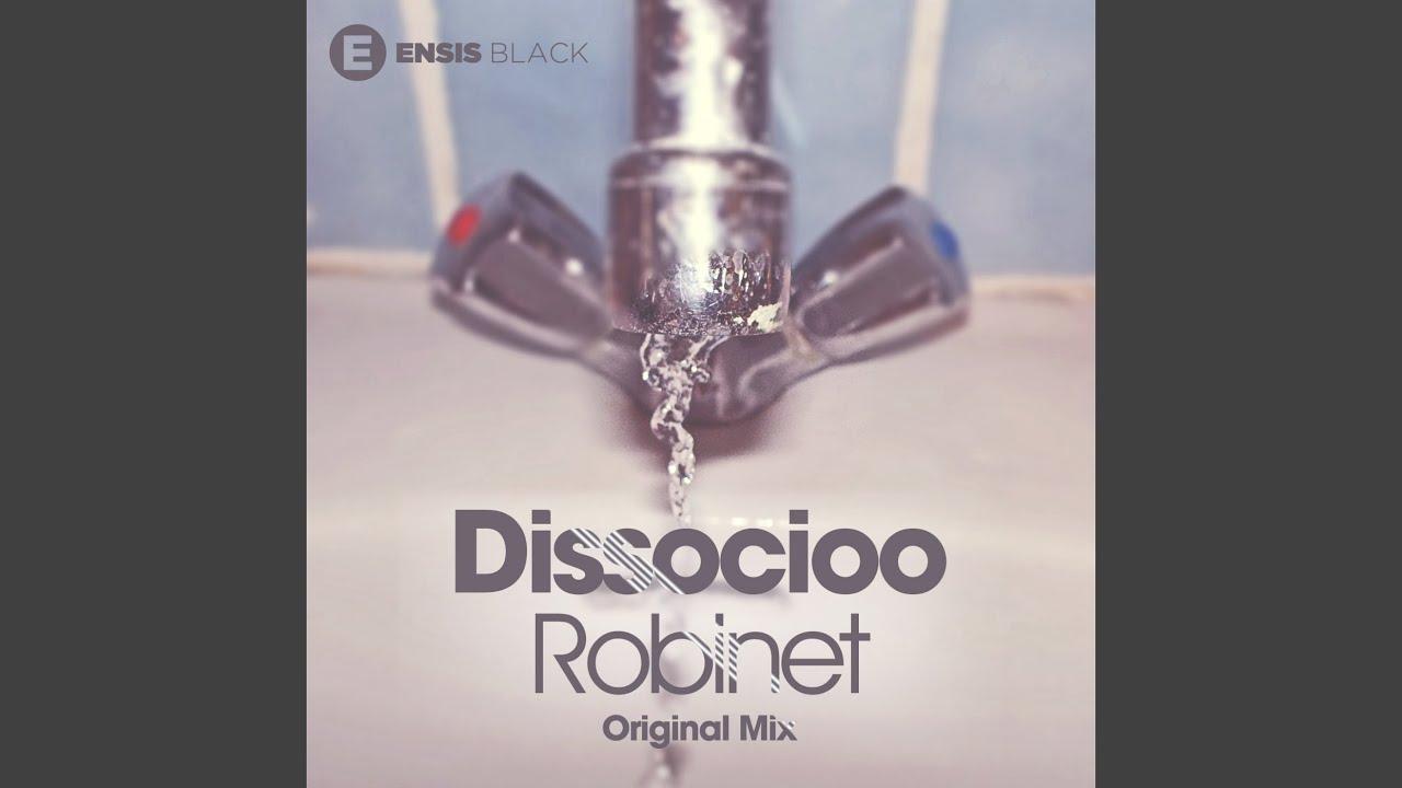 Robinet Original Mix Youtube
