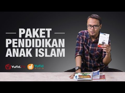 edukasi-anak:-cara-mendidik-anak-(paket-pendidikan-anak-islam-lengkap)---unboxing!