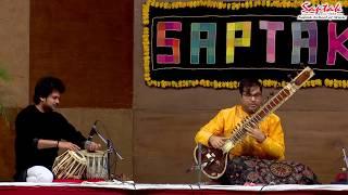 Shri Purbayan Chatterjee - Sitar (Saptak Annual Festival - 2019)
