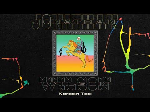 "Jonathan Wilson - ""Korean Tea"" [Official Audio]"