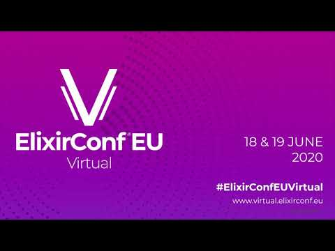 What's New In LiveView - Chris McCord | ElixirConfEU Virtual