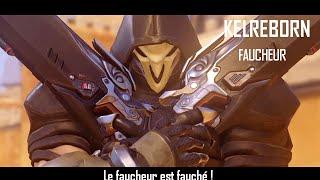 Kelreborn - Overwatch -  Le Faucheur est fauché !