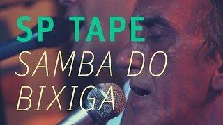 Samba do Bixiga - SP Tape - Espaço Húmus