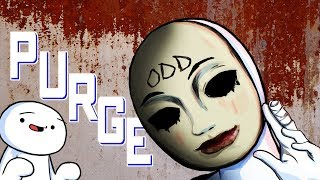 By the way, Can You Survive The PURGE? (Ft. TheOdd1sOut)