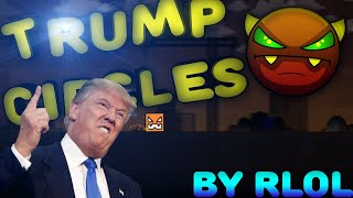 Geometry Dash - Trump Circles пройден!