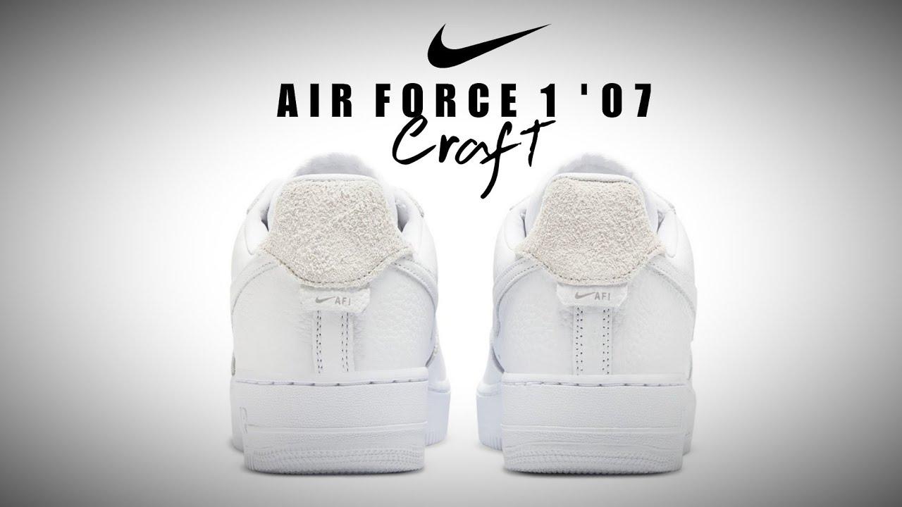 Principiante tensión Delincuente  NIKE Air Force 1 '07 Craft Triple White DETAILED LOOK + RELEASE DATE #AF1 -  YouTube