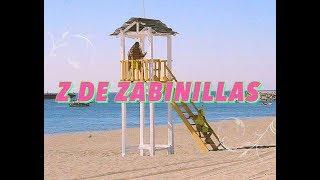 Z de Zabinillas (Music Video)