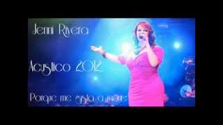 Jenni Rivera Porque Me Gusta A Morir (Acústico)