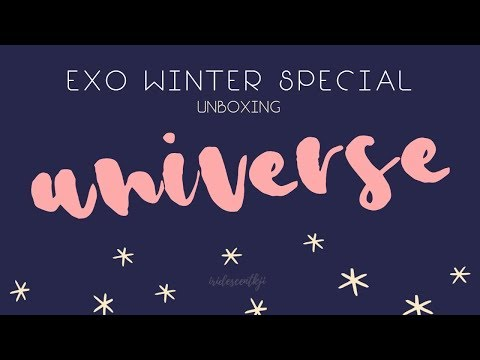 UNBOXING #11: EXO – UNIVERSE ; 2017...