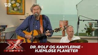 Dr. Rolf og Kanylerne synger 'Hjemløse planeter' (Bootcamp)   X Factor 2019   TV 2