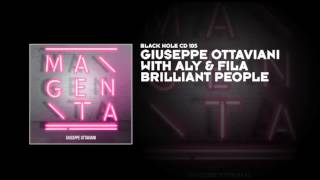 Giuseppe Ottaviani with Aly & Fila - Brilliant People