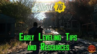 Fallout 76: Early Leveling Tips and Resources