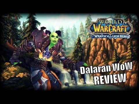 WoW Private Server Review - Dalaran WoW