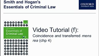 Coincidence and transferred mens rea (chp 4) - Smith and Hogan's Essentials of Criminal law
