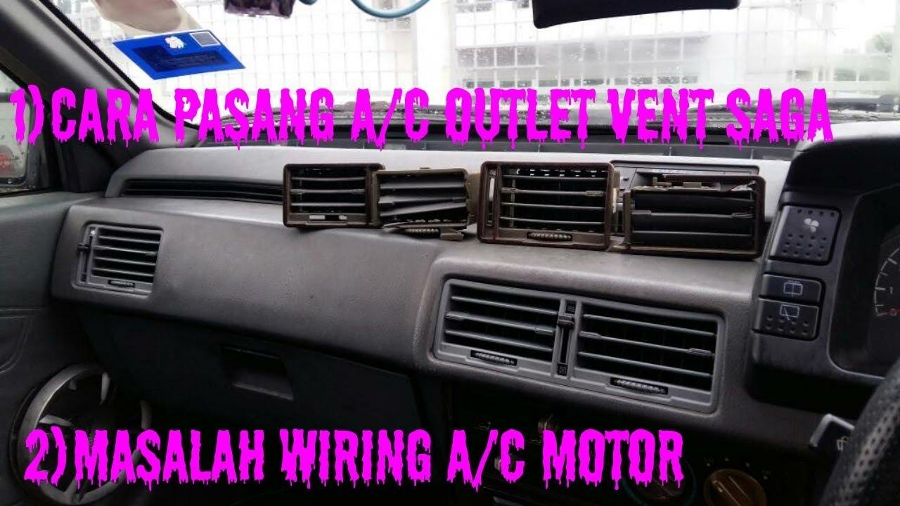 Tutorial Buka Pasang Aircond Outlet Vent Saga Iswara Automotif Youtube