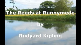 Rudyard Kipling - The Reeds at Runnymede