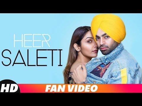 Heer Saleti (Fan Video) | Jordan Sandhu | Sonia Maan | Bunty Bains | Latest Punjabi Songs 2018