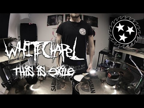 Whitechapel - This Is Exile - Drum Cover By Adam Björk