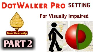 DotWalker Pro Tutorial Part 2. How to Handle this Application's Setting Tutorial in Tamil for V. I