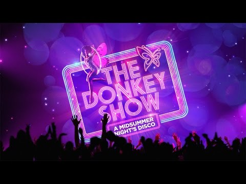 The Donkey Show is coming!